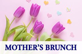 Mother's Day Grand Brunch